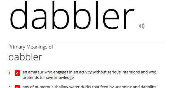 Who is a dabbler?